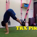 TRX Pikeで腹筋を鍛えまくる!