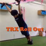 TRX Roll Outで全身を一緒に鍛える!
