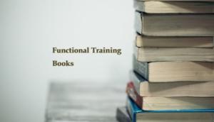 ファンクショナルトレーニングのおすすめ書籍6選